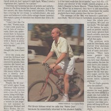 Yes, I'm almost always struggling with my weight. On an earlier diet I was featured in the Los Angeles Times. This article shows me riding through Santa Monica in 1997 to lose weight.
