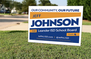 Jeff Johnson for Leander ISD School Board Place 4 Yard Sign